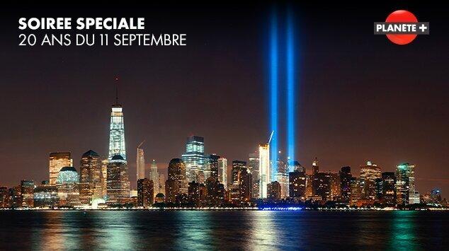 Soirée spéciale 20ans du 11 septembre